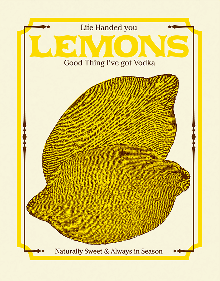 Life Handed You Lemons