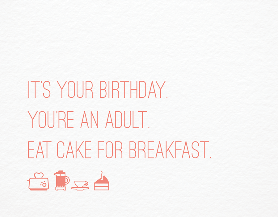 Eat Cake For Breakfast Birthday Card