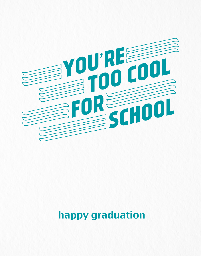 Too Cool For School Card