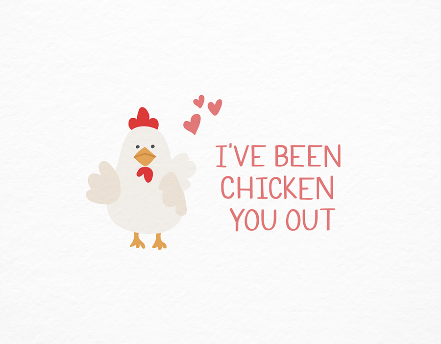 Chicken You Out