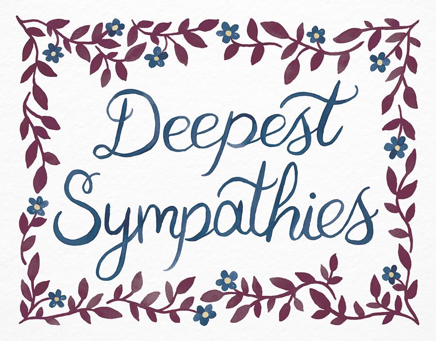 Deepest Sympathies