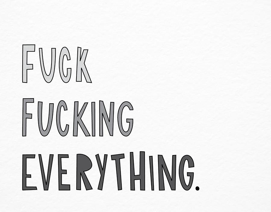 F Everything