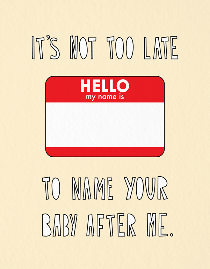 Name Your Baby After Me