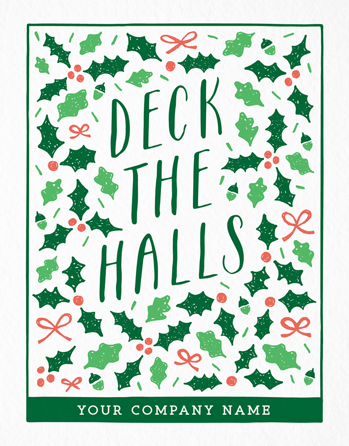 Deck The Halls Company Holiday Card