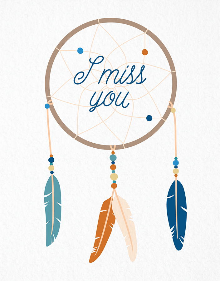 Dream Catcher I Miss You Card