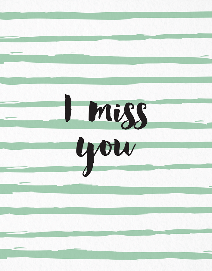 Brush Painted I Miss You Card