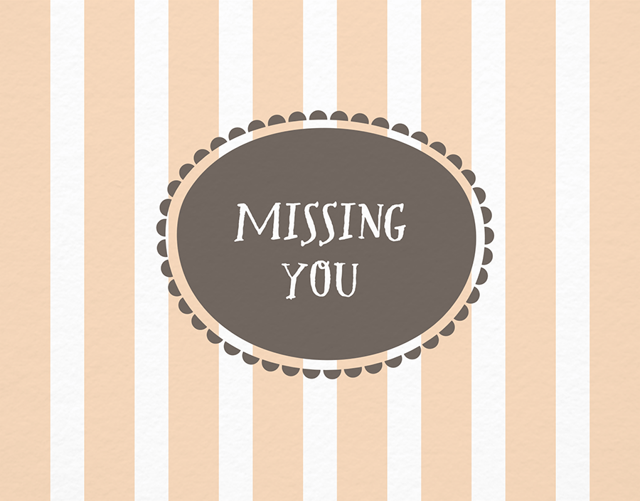 Lovely Striped Missing You Card