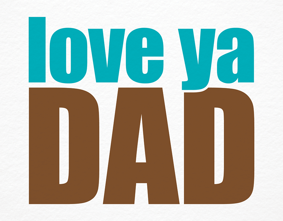 Bold Love Ya Father's Day Card