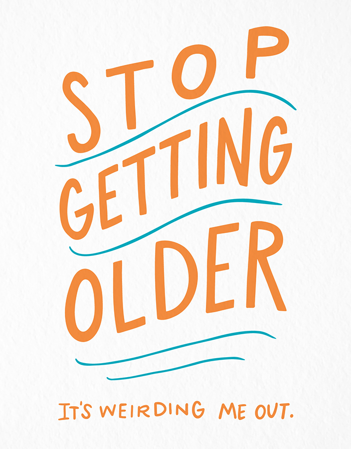 Stop Getting Older