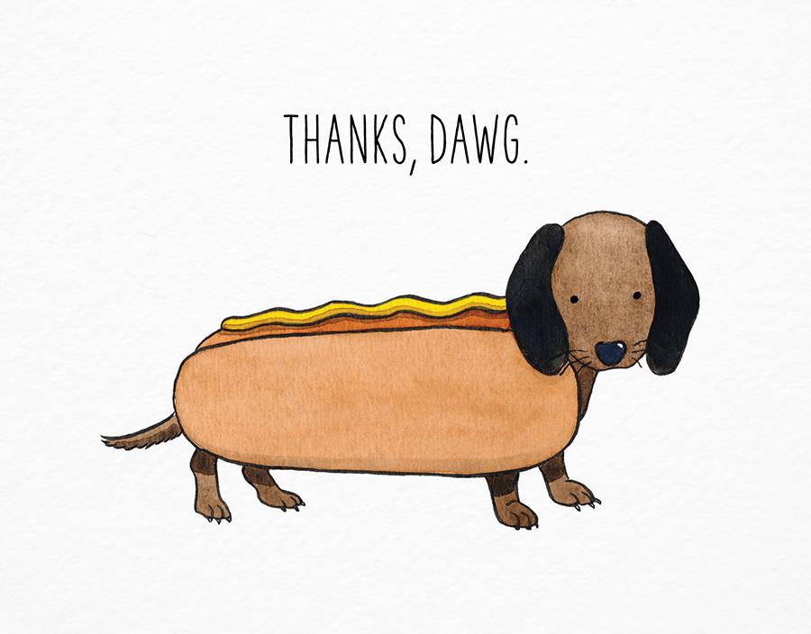 Thanks Dawg
