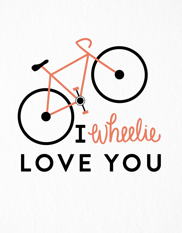 Wheelie Love You