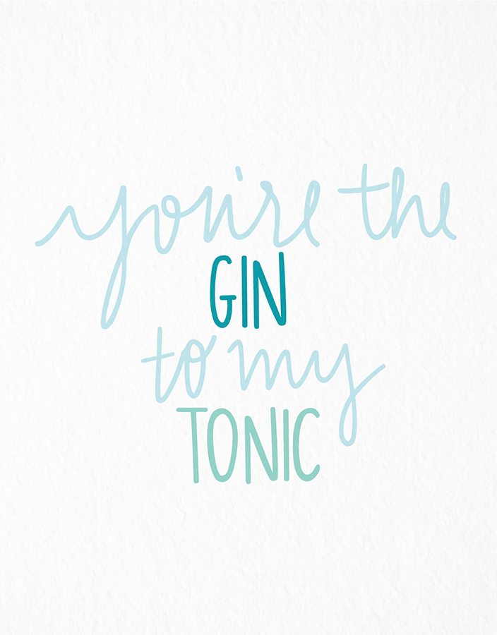 Gin To My Tonic