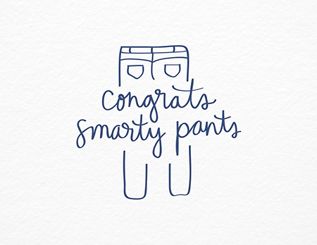 Punny Smarty Pants Congrats Card