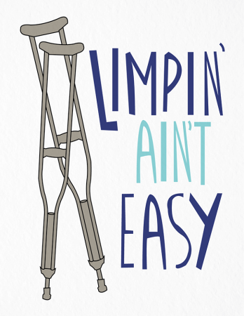 Limpin\' Ain\'t Easy