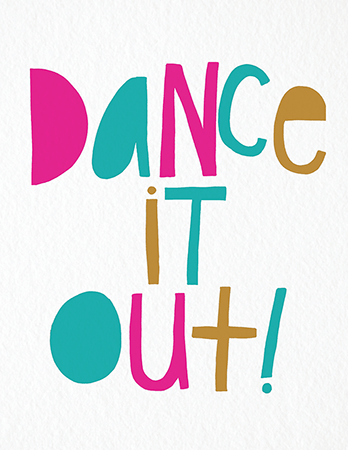 Colorful Dance it Out Card