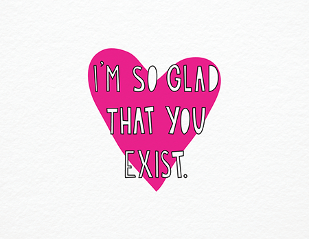Pink So Glad That You Exist Love Card