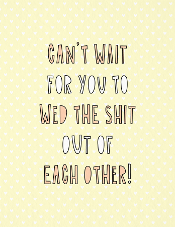 Wed The Shit Out Of Each Other
