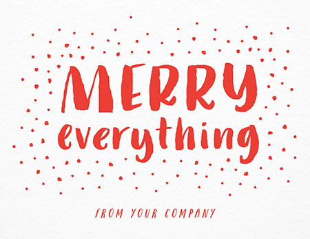Brush Type Merry Everything Business Holiday Card