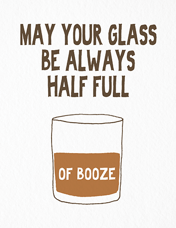 Funny Optimistic Booze Card