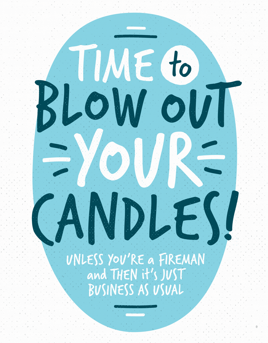 Blow Out Your Candles