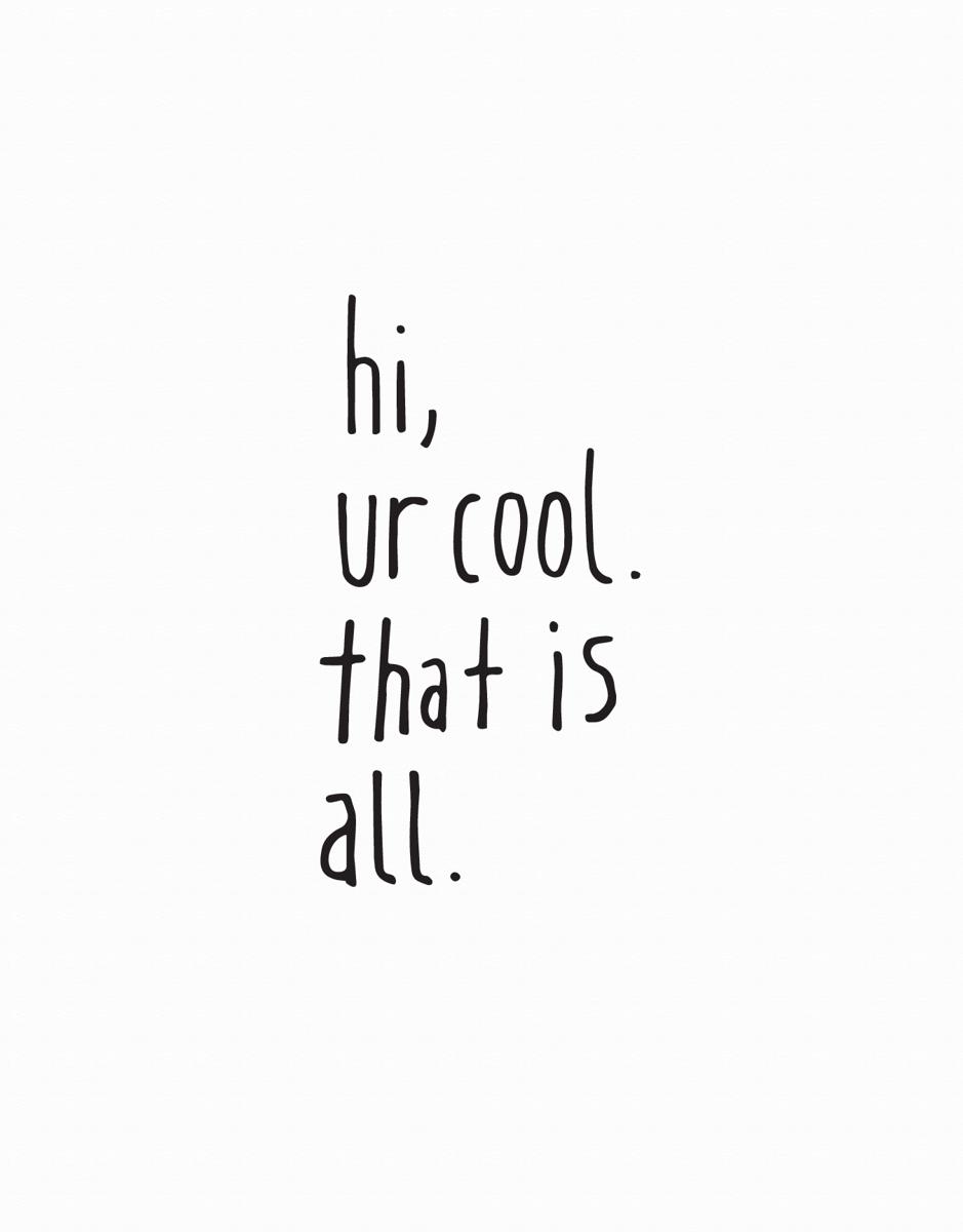Hi Ur Cool