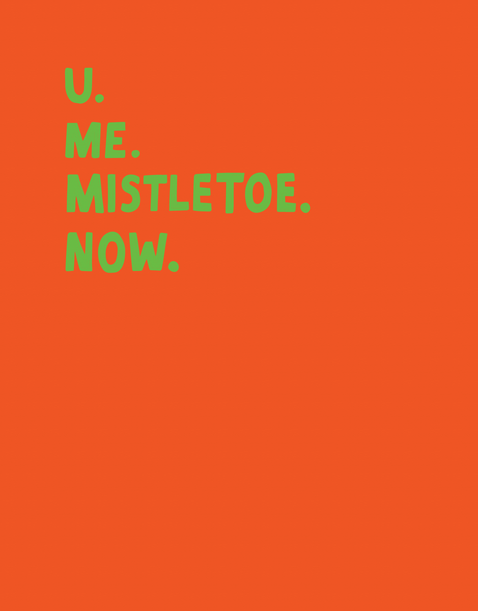 U. Me. Mistletoe.