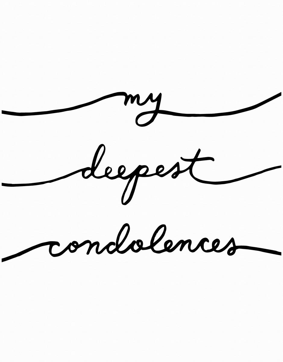 Deepest Condolences