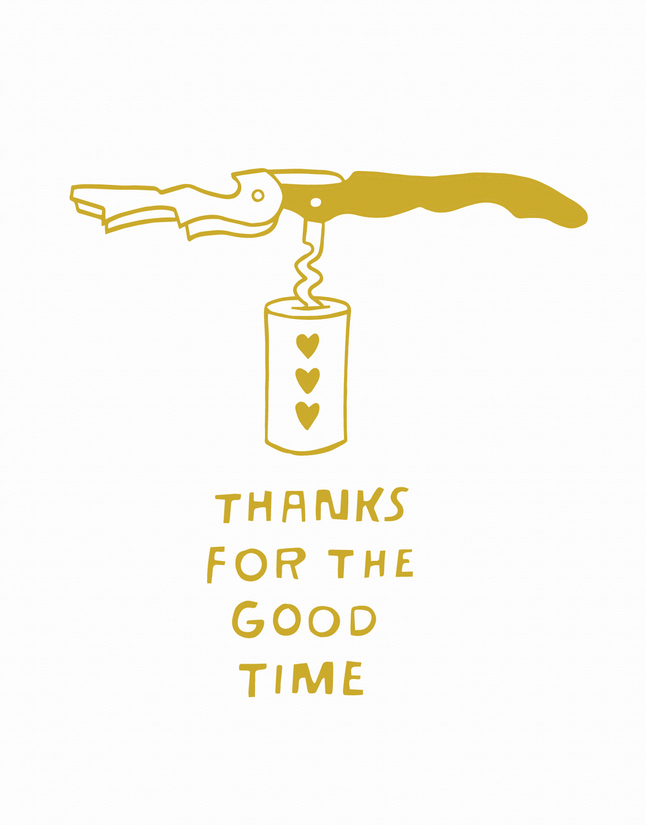 Thanks For The Good Time