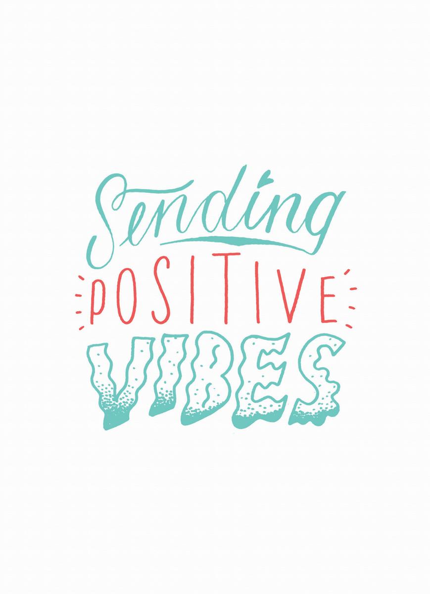 Sending Positive Vibes