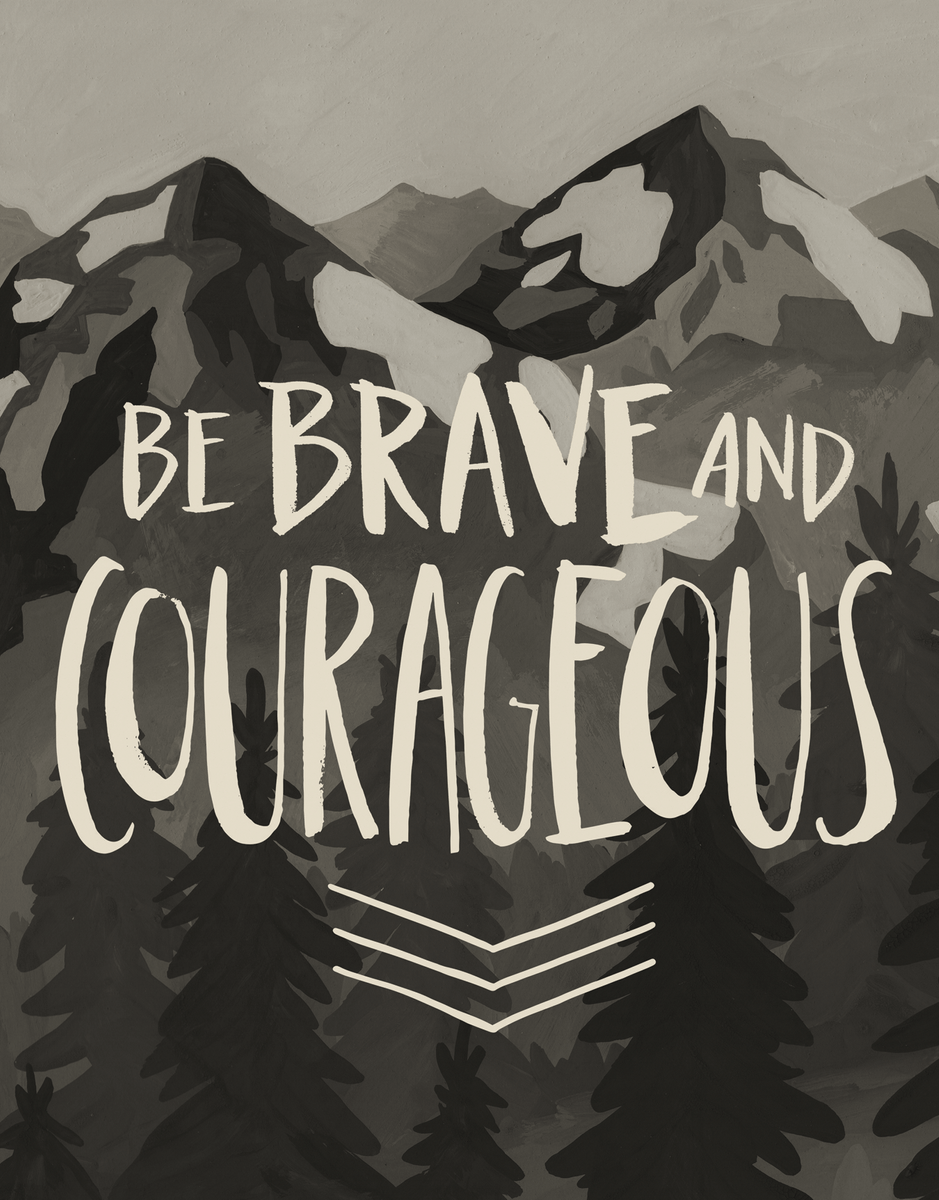 Brave Courageous Encouragement Card
