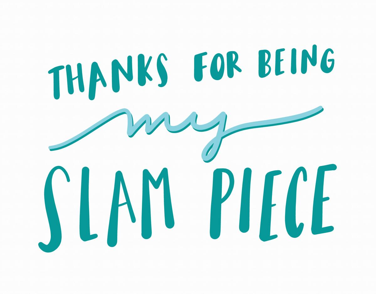 Slam Piece