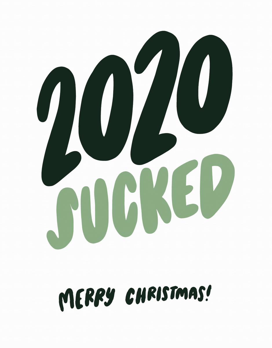 2020 Sucked