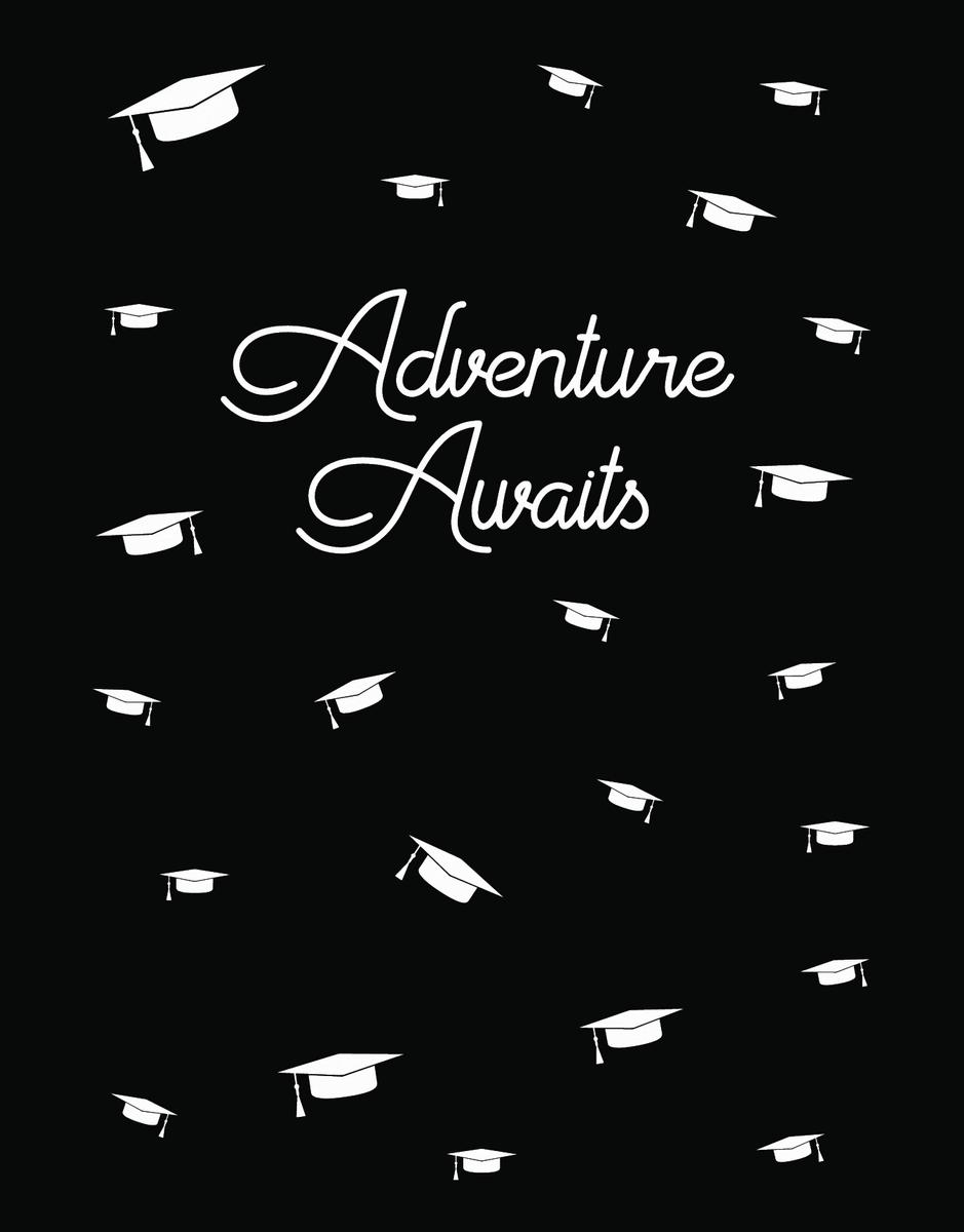 Adventure Awaits Grad