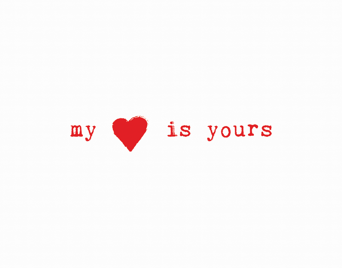 My Heart Is Yours love card