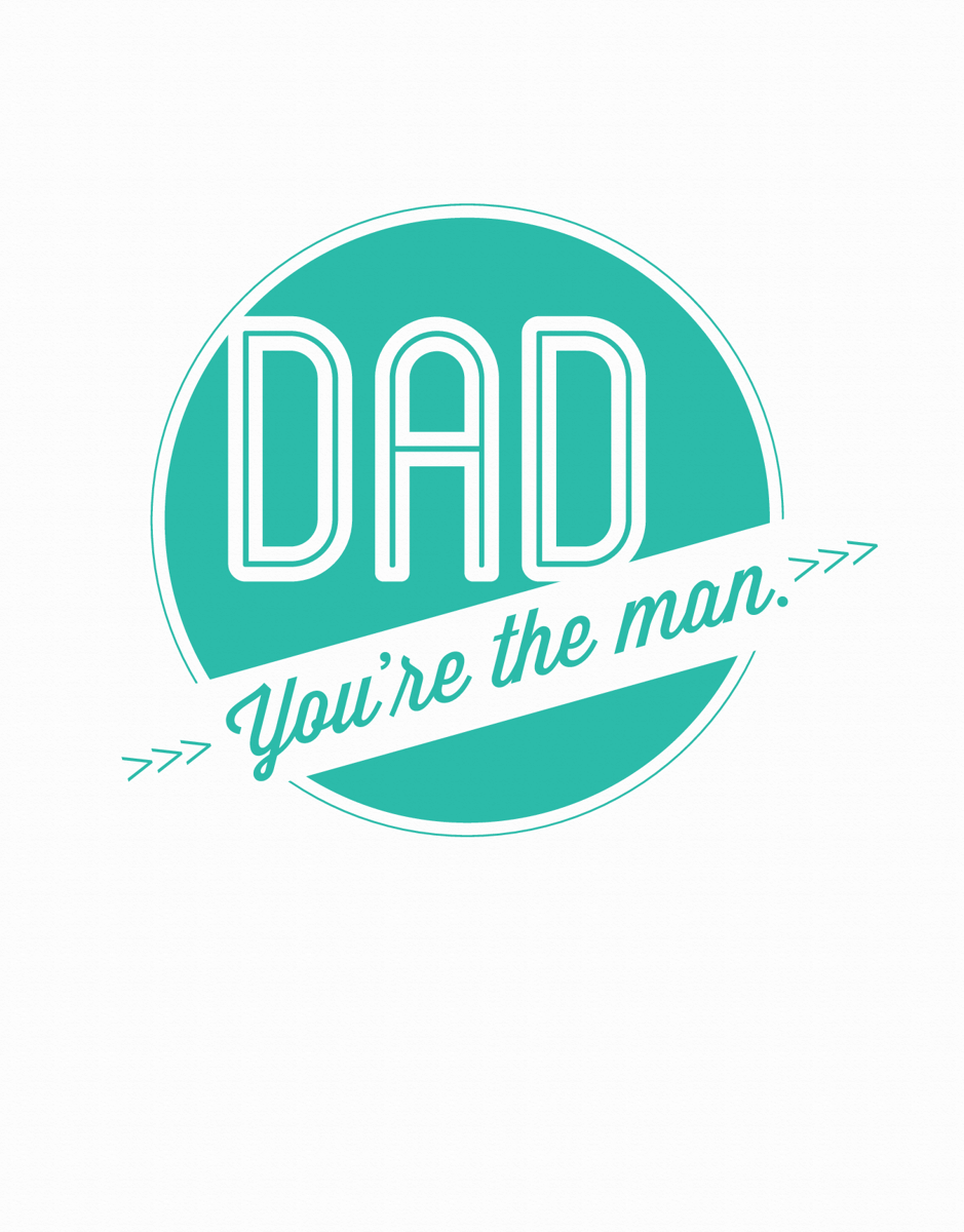 Graphic Dad You're the Man Father's Day Card
