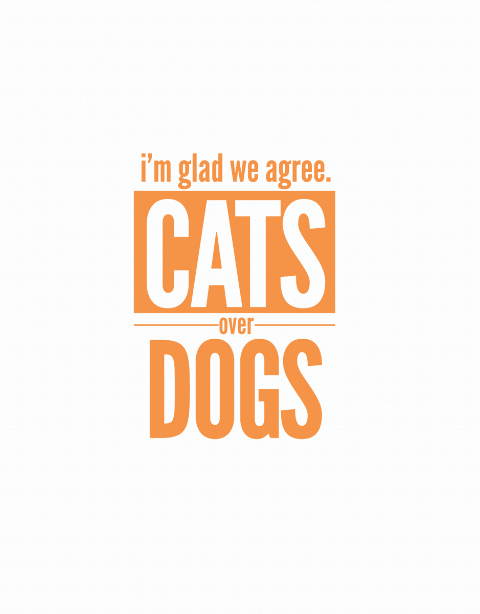 Cats Over Dogs