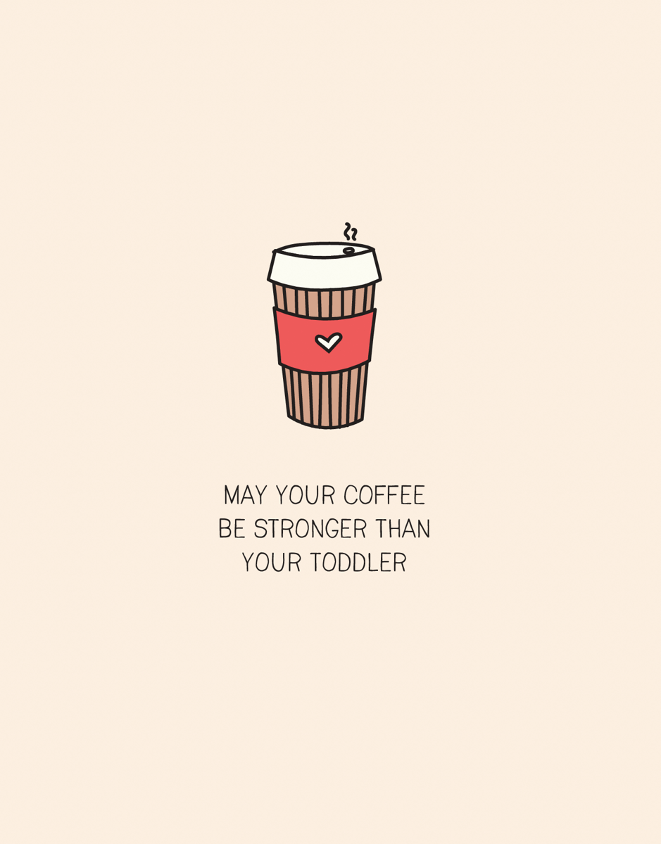 Strong Coffee