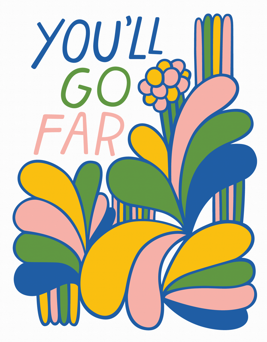 You'll Go Far