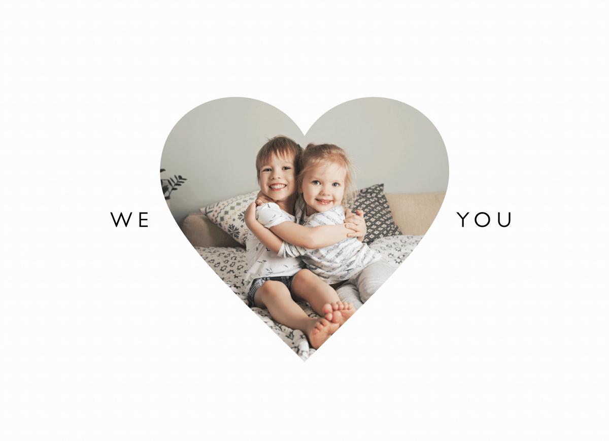 We Love You Photo