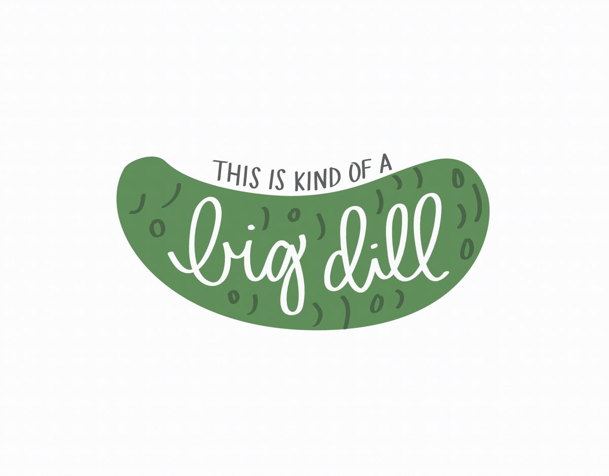 Big Dill