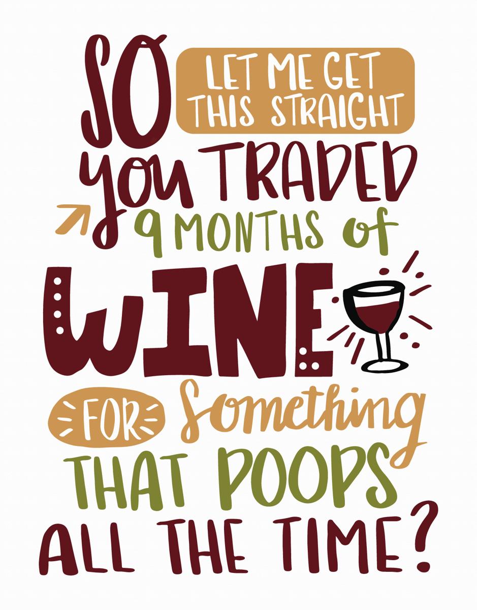 9 Months Of Wine