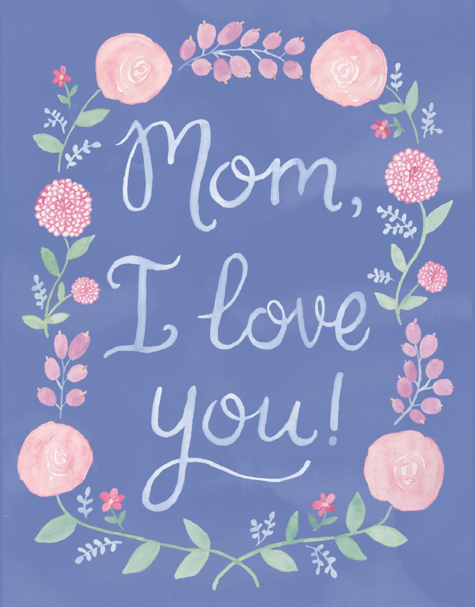 Mom, I Love You