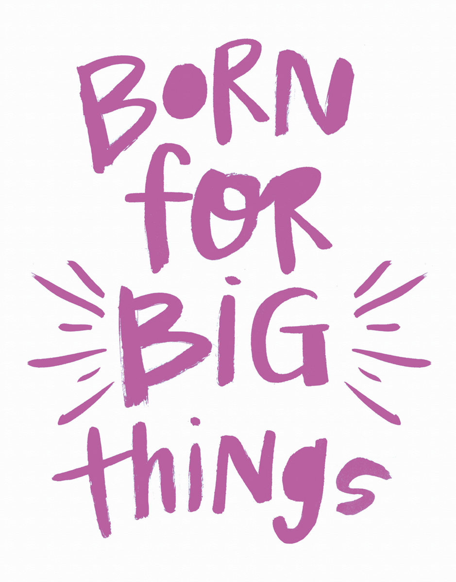 Pink Born For Big Things Card