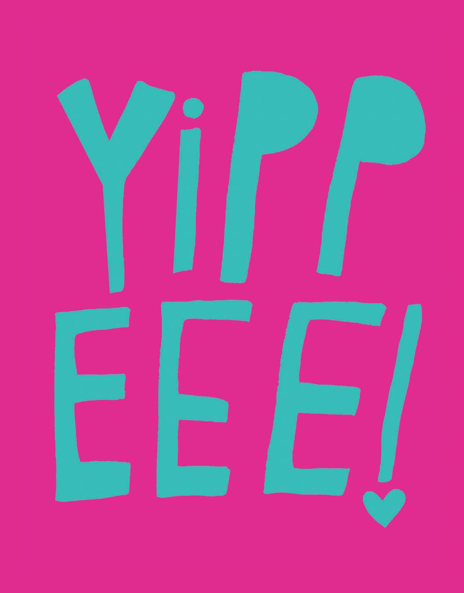 Yippeee!