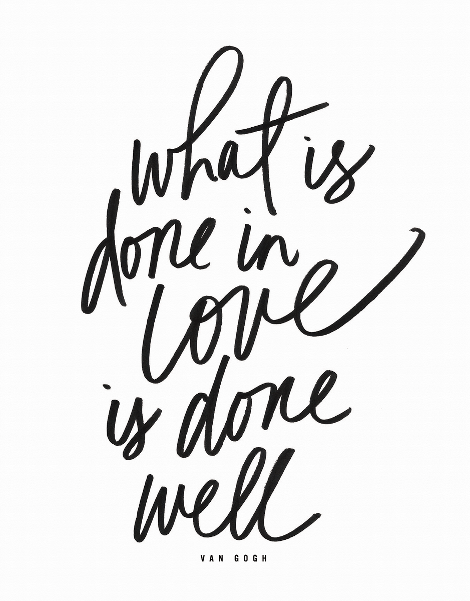 What Is Done In Love