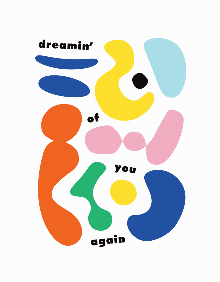Dreamin' Of You Again