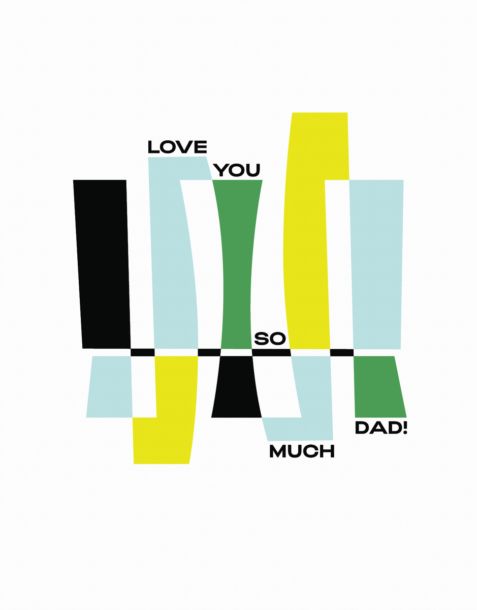 Love You So Much Dad