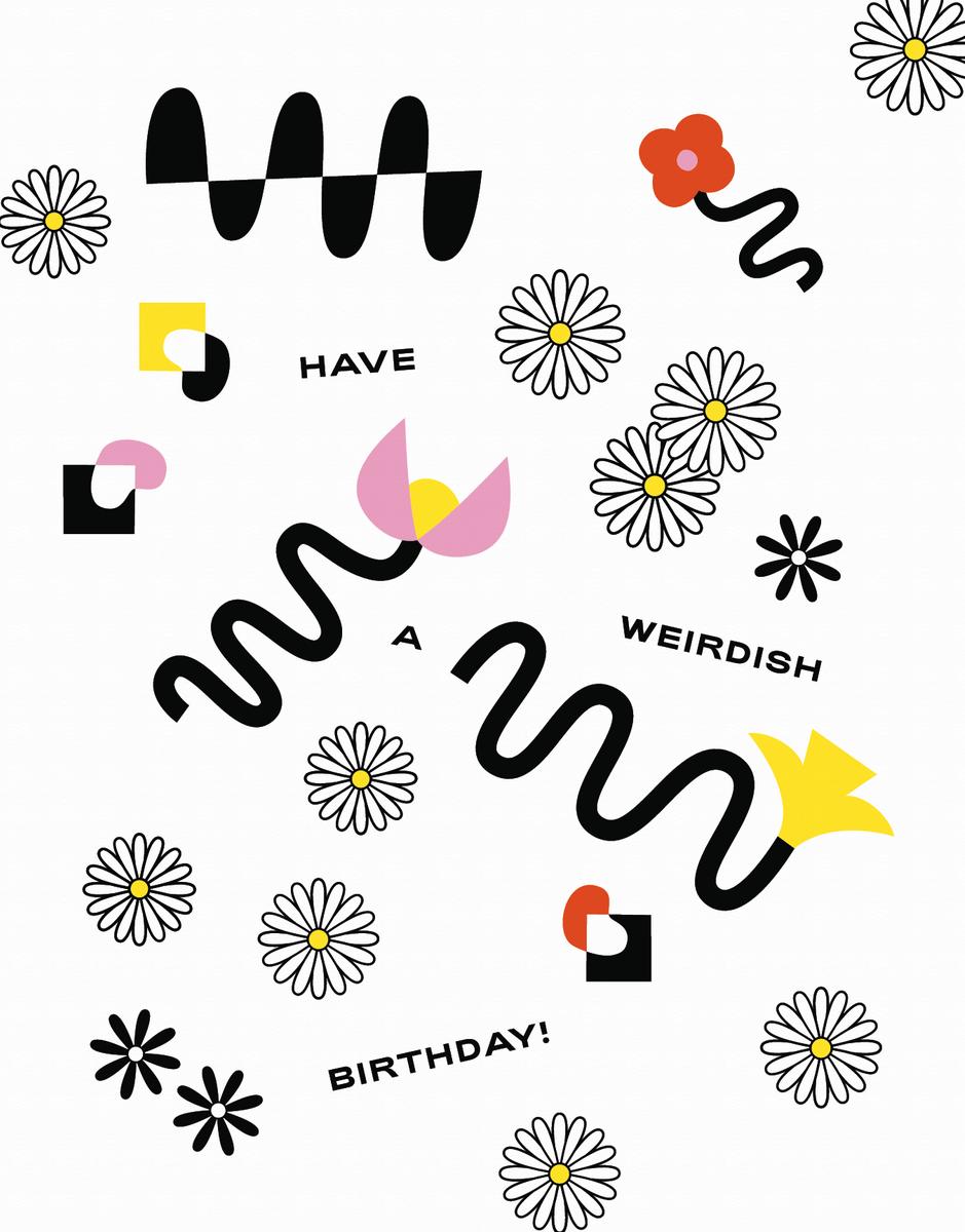 Weirdish Birthday