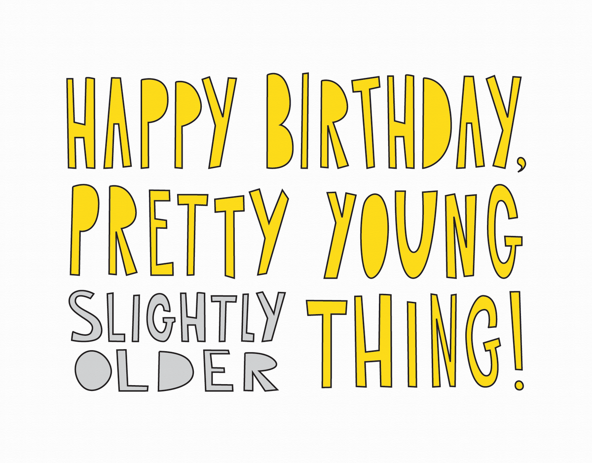 Yellow Typography Funny Birthday Card