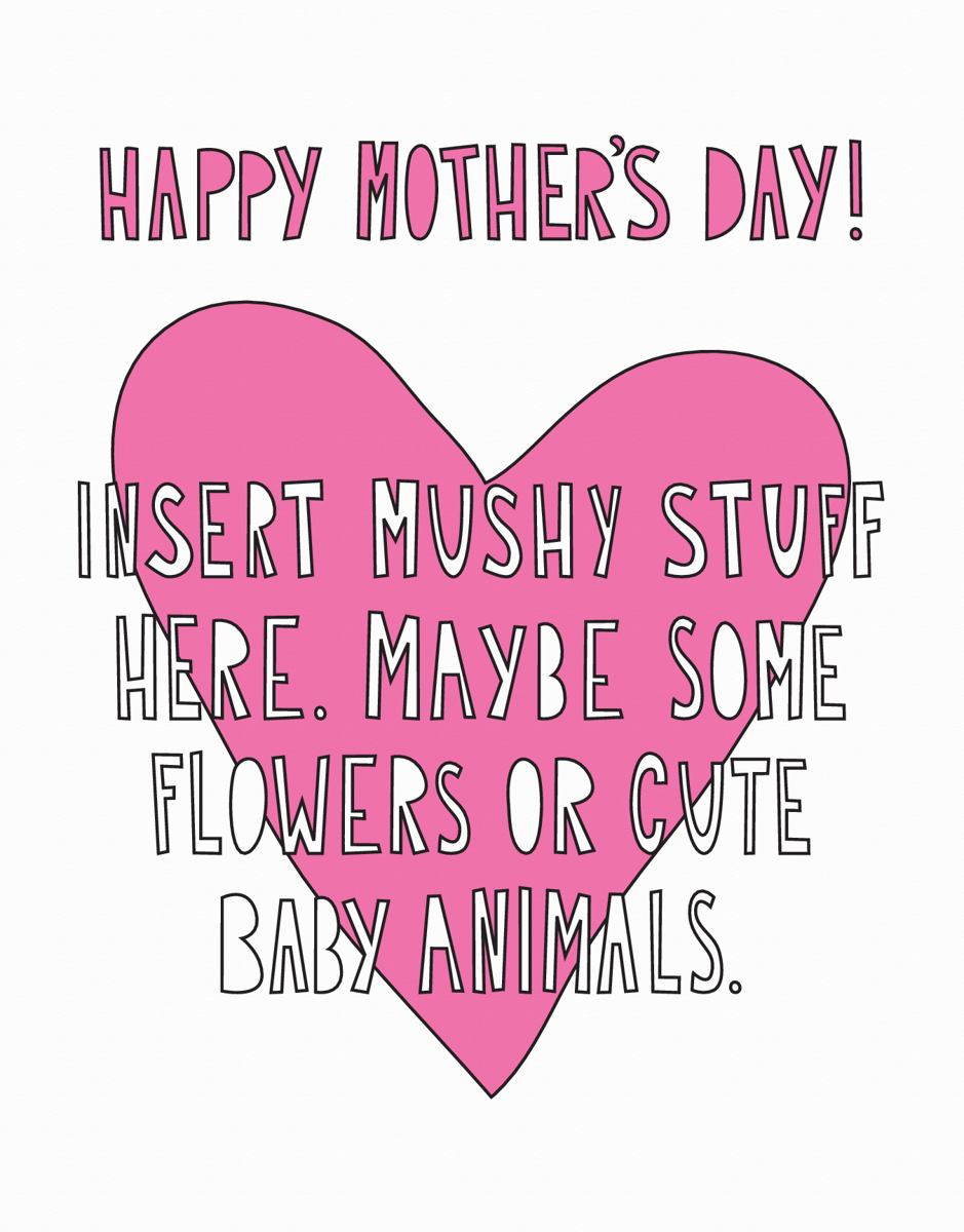 Mushy Mother's Day Card
